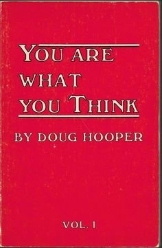 you are what you think - doug hooper
